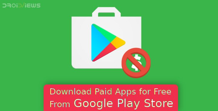 Paid Apps for Free from Google Play Store