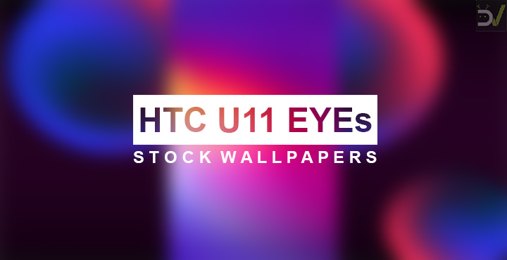 Download HTC U11 EYEs Stock Wallpapers