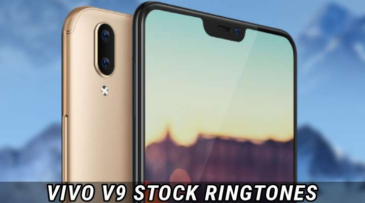 Vivo V9 Stock Ringtones