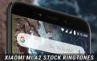 Xiaomi Mi A2 Stock Ringtones