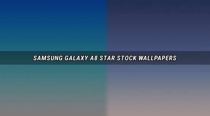 Download Samsung Galaxy A8 Star Stock Wallpapers Droidviews