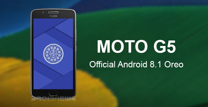 How To Install Official Android 8.1 Oreo Update on Moto G5