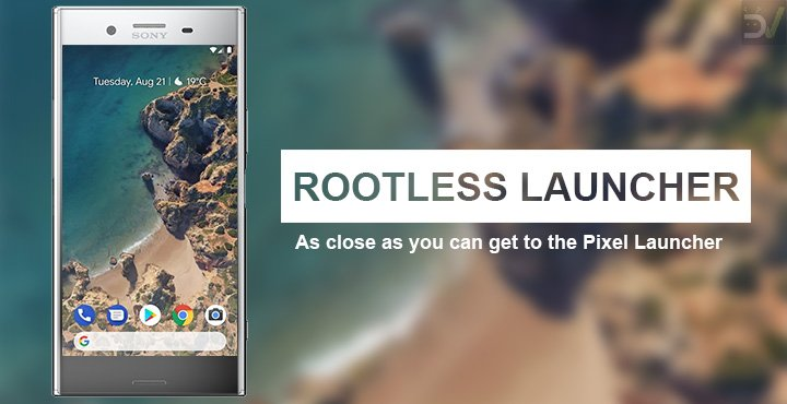 Rootless Pixel Launcher Is Now On Google Play Store As Rootless Launcher