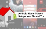 5 Amazing Home screen Setups You Should Try