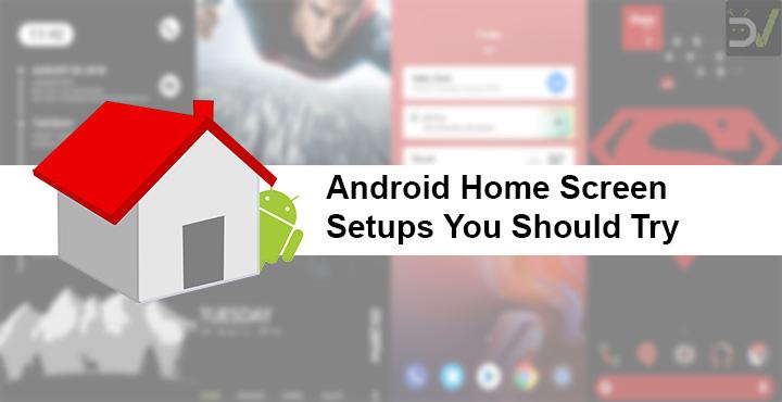 5 Amazing Home screen Setups You Should Try