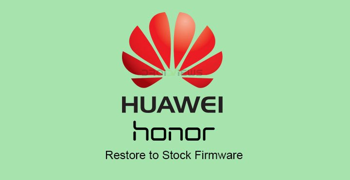 Restore Huawei Devices to Stock Firmware | DroidViews