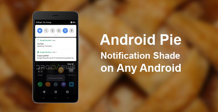 Get Android Pie Notification Shade On Any Android Without Root