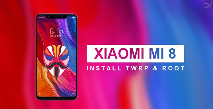 Install TWRP & Root Xiaomi Mi 8