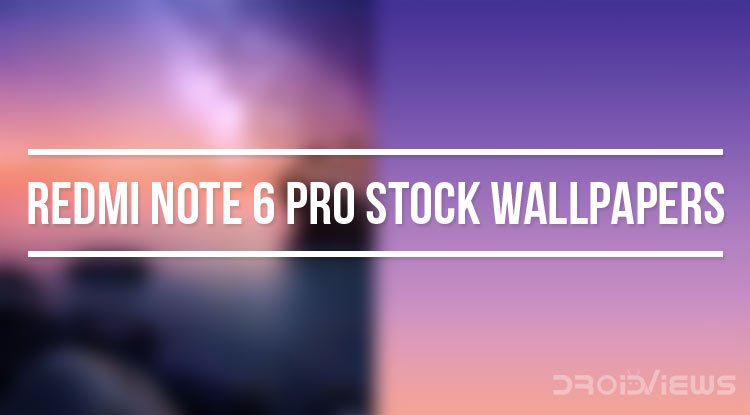 Download Redmi Note 6 Pro Stock Wallpapers Fhd Droidviews