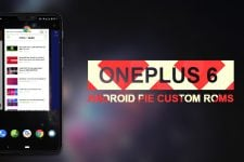 Unofficial Android 9.0 Pie Custom ROMs Arrive for OnePlus 6