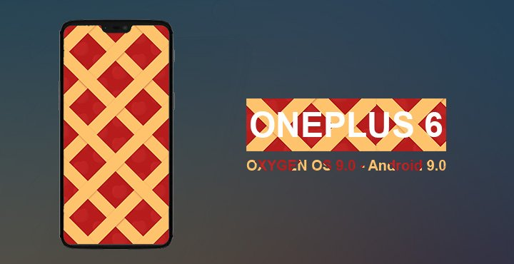 Install Oxygen OS 9.0 based on Android Pie on OnePlus 6