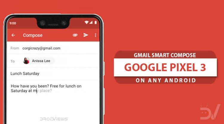 Enable Gmail Smart Compose Feature on Android [Root] | DroidViews