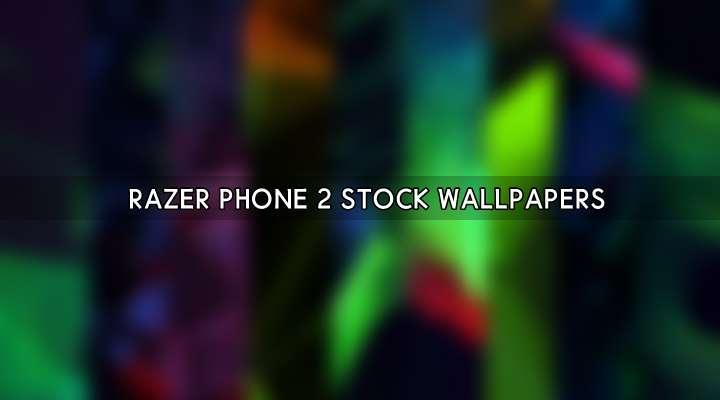 Download Razer Phone 2 Wallpapers 9 Qhd Wallpapers