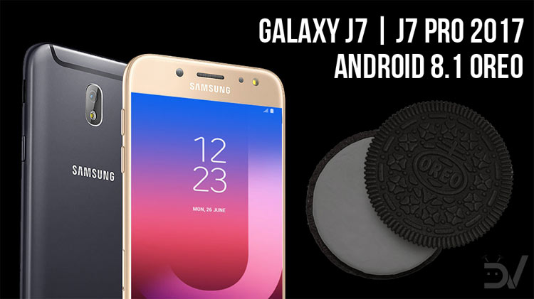 Download Android 8 1 Oreo Firmware for Galaxy J7 & Galaxy J7 Pro