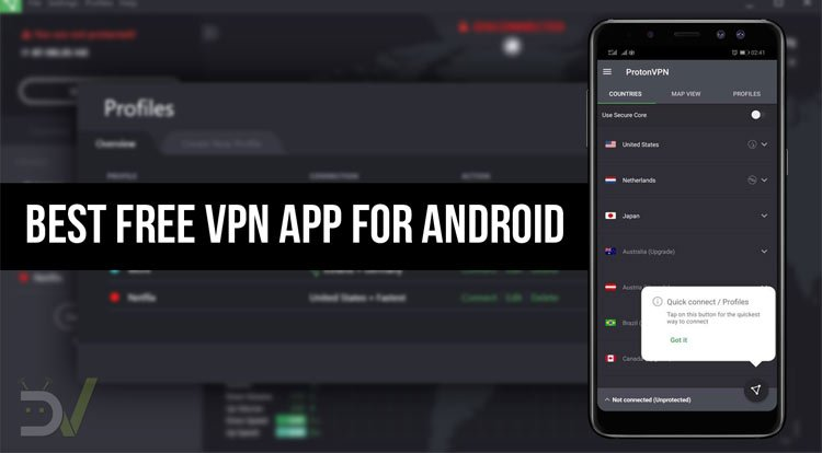 ProtonVPN is the Best Free VPN App for Android | DroidViews