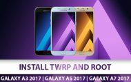 Install TWRP and Root Samsung Galaxy A3 2017, Galaxy A5 2017 & Galaxy A7 2017