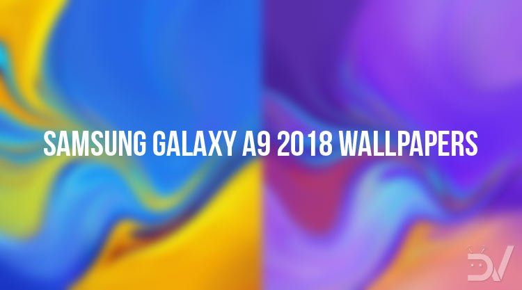 Download Samsung Galaxy A9 2018 Wallpapers 14 Fhd Walls Droidviews