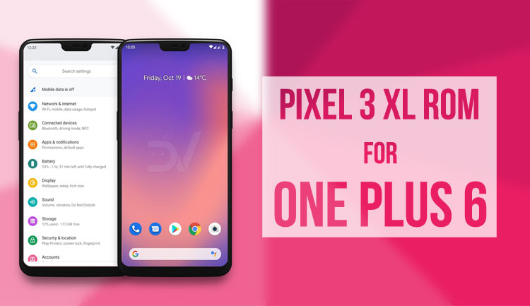 pixel apk for oneplus 6t