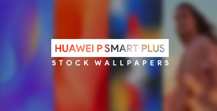 Download Huawei P Smart Plus Stock Wallpapers