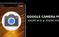 Install Google Camera on Xiaomi Poco F1 & Xiaomi Mi 8 [Without Root]