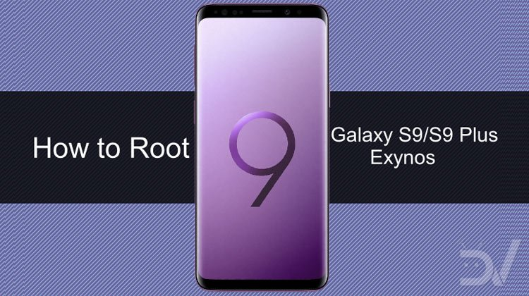 Root Galaxy S9 and S9 Plus [Exynos] with Official Magisk