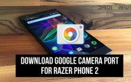 Google Camera for Razer Phone 2