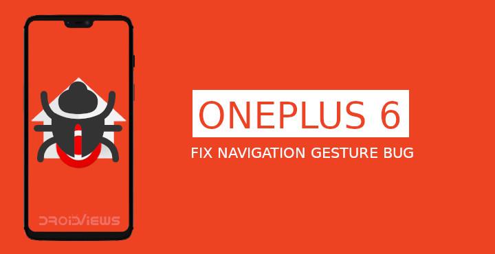 Fix OxygenOS Open Beta 6 Gesture Bug on OnePlus 6 | DroidViews