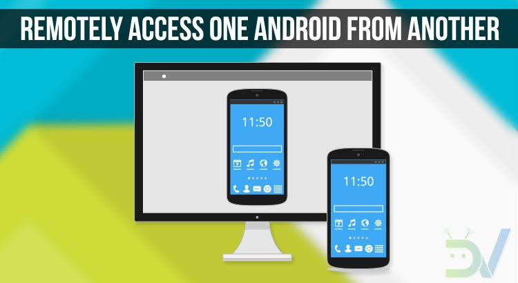 Remotely Access Android devices