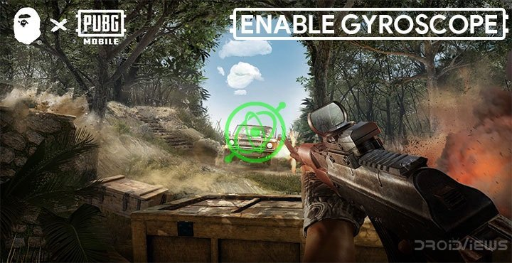 How to Use Gyroscope in PUBG Mobile & Tweak Sensitivity