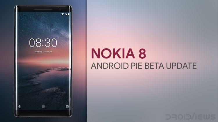 Update Nokia 8 to Android Pie Beta