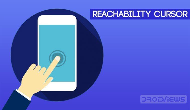 Reachability Cursor