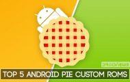 best android pie custom roms
