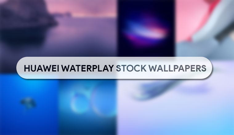 Download Huawei Waterplay Stock Wallpapers