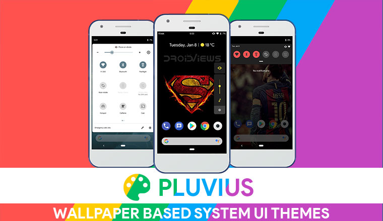 Get Wallpaper Based System UI Themes With Pluvius (Root)
