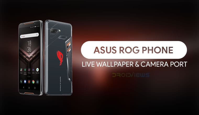 Install Asus ROG Phone Live Wallpaper & Camera on any Android