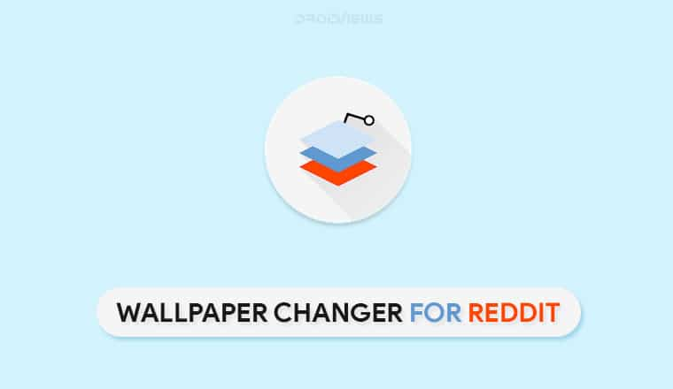 Change Wallpapers Automatically With Wallpaper Changer for Reddit