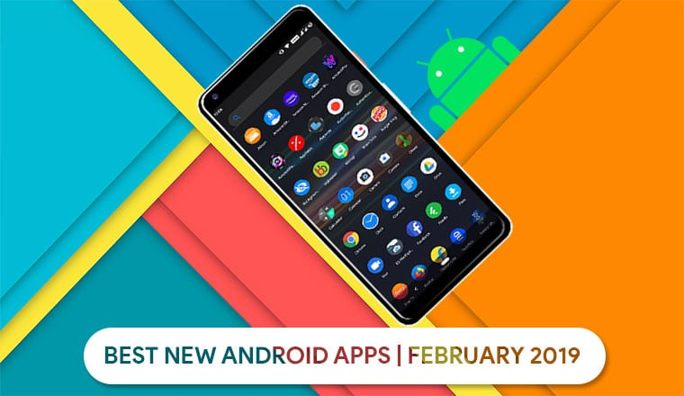 5 best new android apps of february 2019 droidviews - Android wallpaper reddit ...