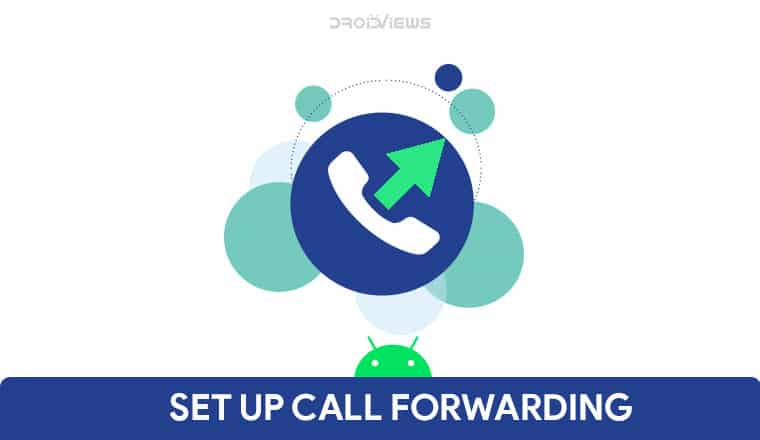 How To Set Up Call Forwarding On Android