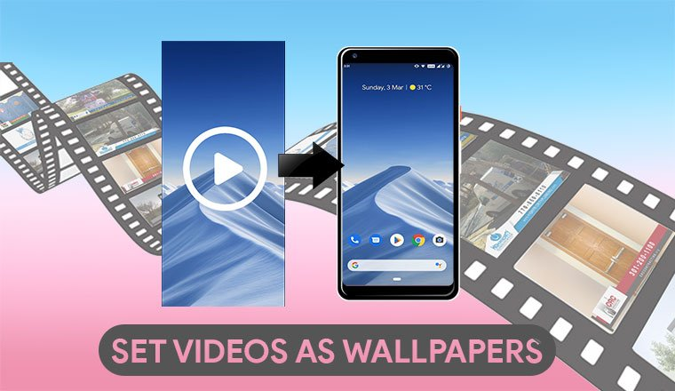set videos as wallpapers