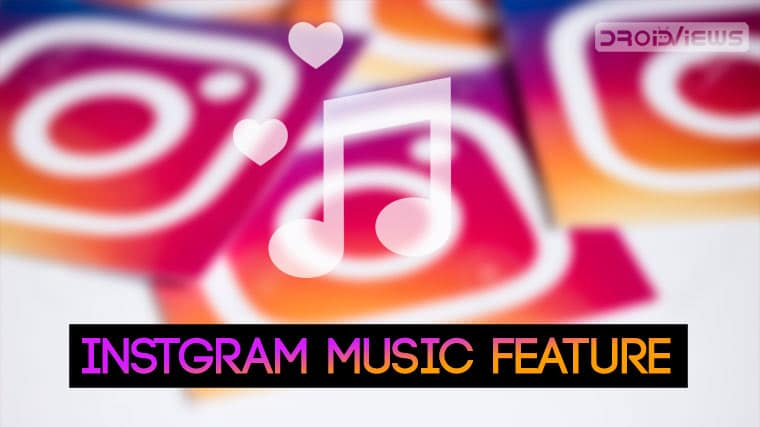How to Get Instagram Music Feature in Any Region | DroidViews