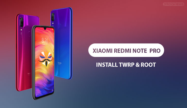 Root Redmi Note 7 Pro and Install TWRP Recovery | DroidViews