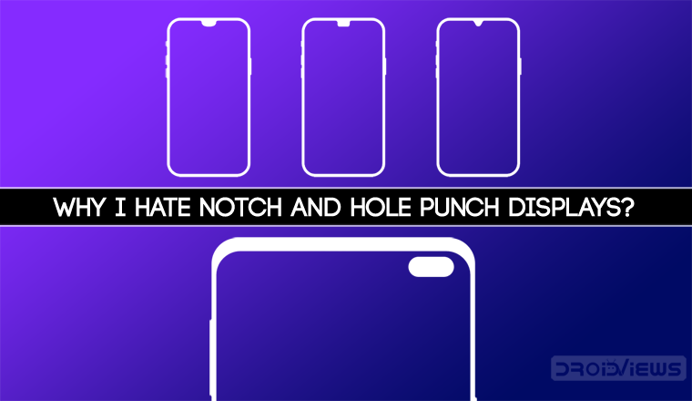 Notch and Hole-Punch Display