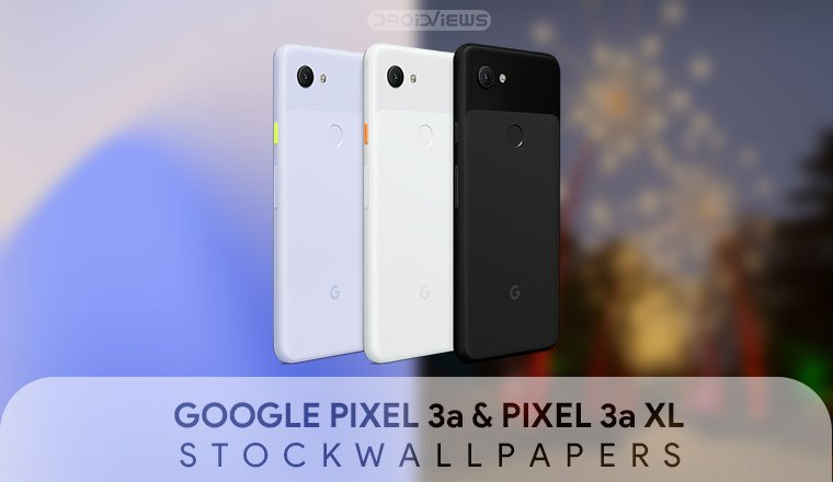 Pixel 3a And Pixel 3a Xl Wallpapers Download Now Droidviews