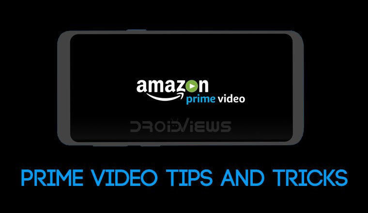 Amazon Prime Video tips