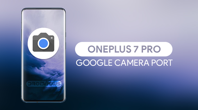 Google Camera on OnePlus 7 Pro