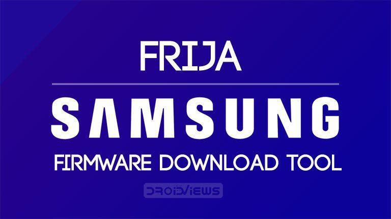 Frija- Samsung firmware download tool