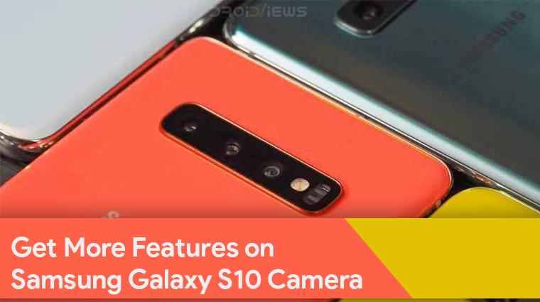 unlock Galaxy S10 hidden camera features