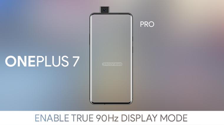 90Hz Display Mode on OnePlus 7