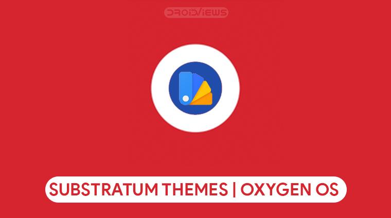 Oxygen OS 9 Substratum Themes