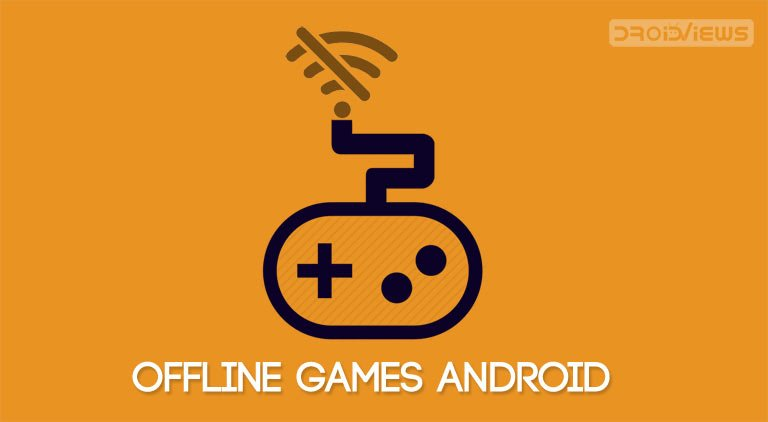 best offline games android